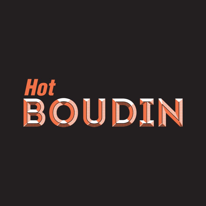 Hot Boudin  (Louisiana Signs Series) Women's Longsleeve T-Shirt by Krist Norsworthy Art & Design