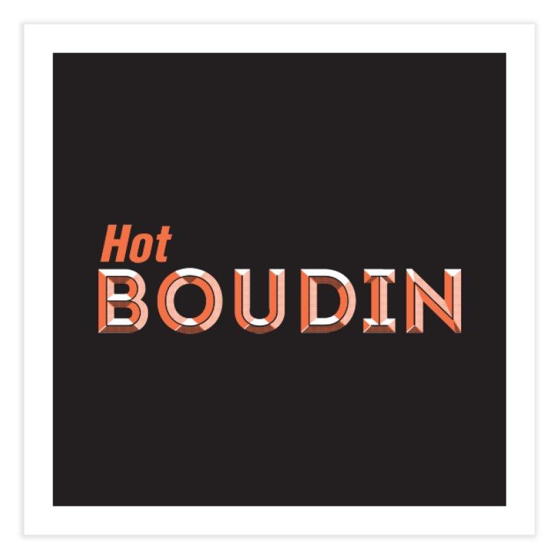 Hot Boudin  (Louisiana Signs Series) Home Fine Art Print by Krist Norsworthy Art & Design