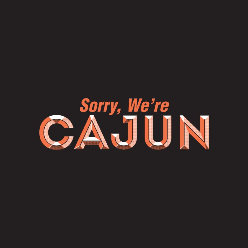 Sorry, We're Cajun (Louisiana Signs Series) Women's V-Neck by Krist Norsworthy Art & Design