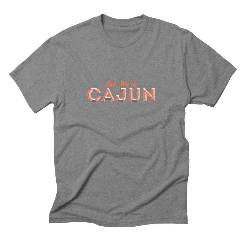 Yes, We're Cajun (Louisiana Signs Series) Men's T-Shirt by Krist Norsworthy Art & Design