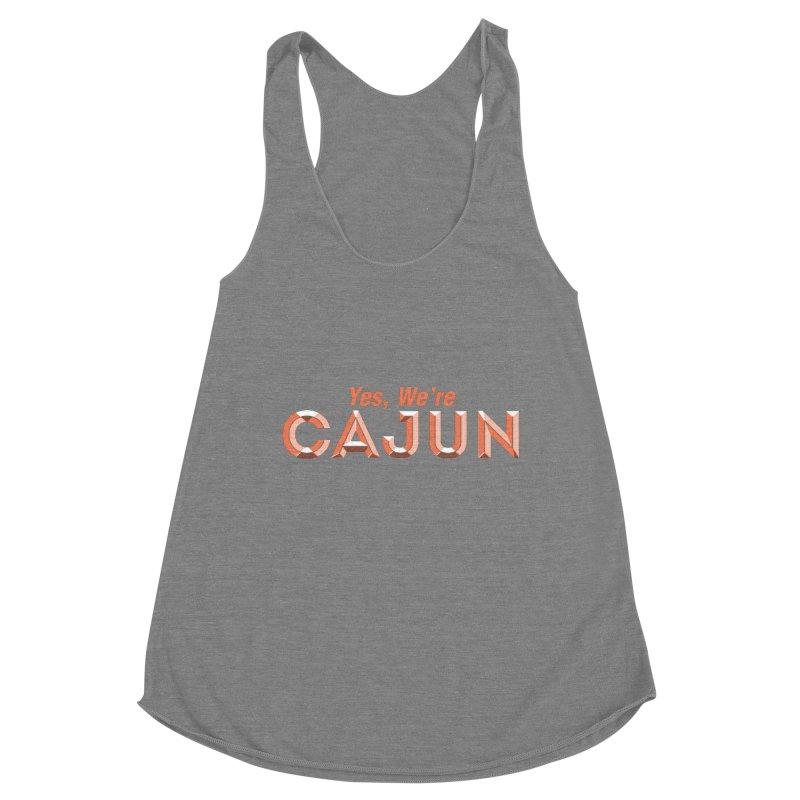 Yes, We're Cajun (Louisiana Signs Series) Women's Tank by Krist Norsworthy Art & Design
