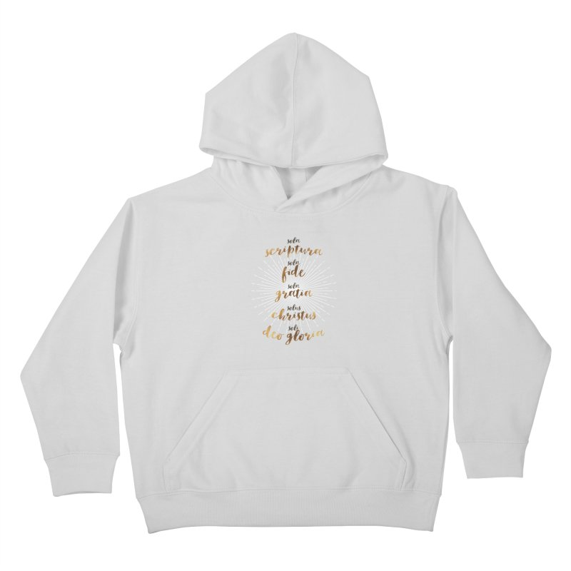 Five Solas of the Reformation Kids Pullover Hoody by Krist Norsworthy Art & Design