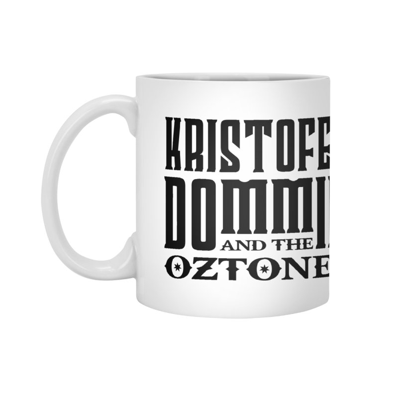 KD & The Oztones Black Logo Accessories Mug by The Kristofer Dommin Shop