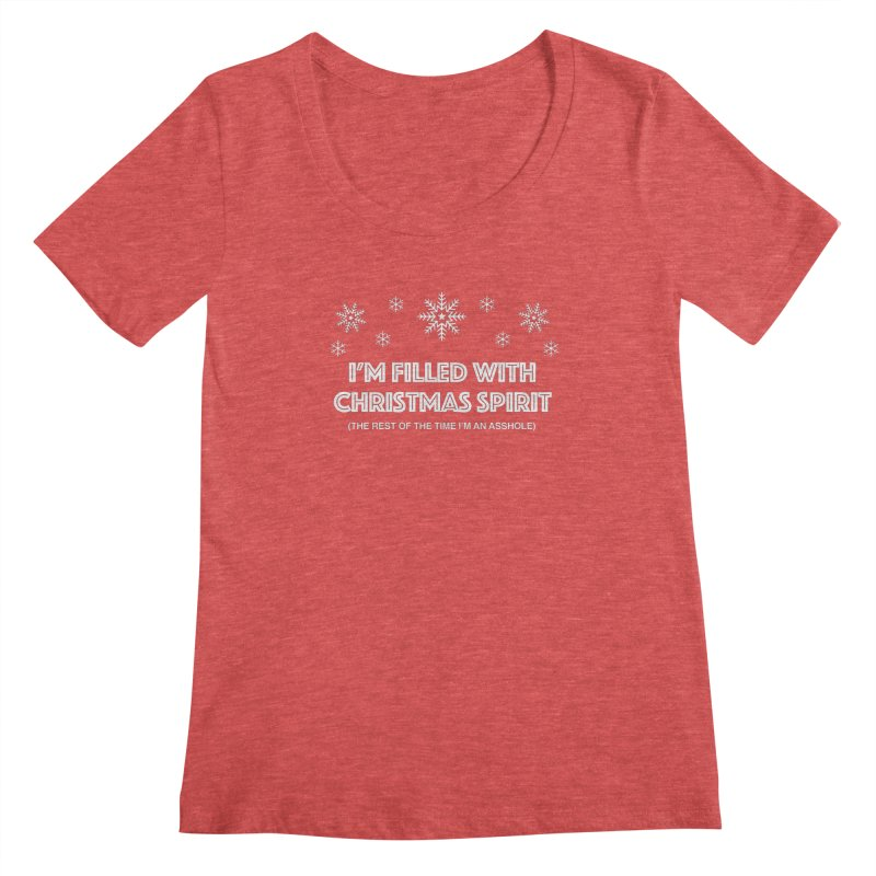 Christmas Spirit Women's Regular Scoop Neck by Kristy and Luke's Shop of Mostly Horrible Things