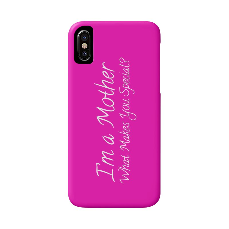What Makes You Special? Accessories Phone Case by Kristy and Luke's Shop of Mostly Horrible Things