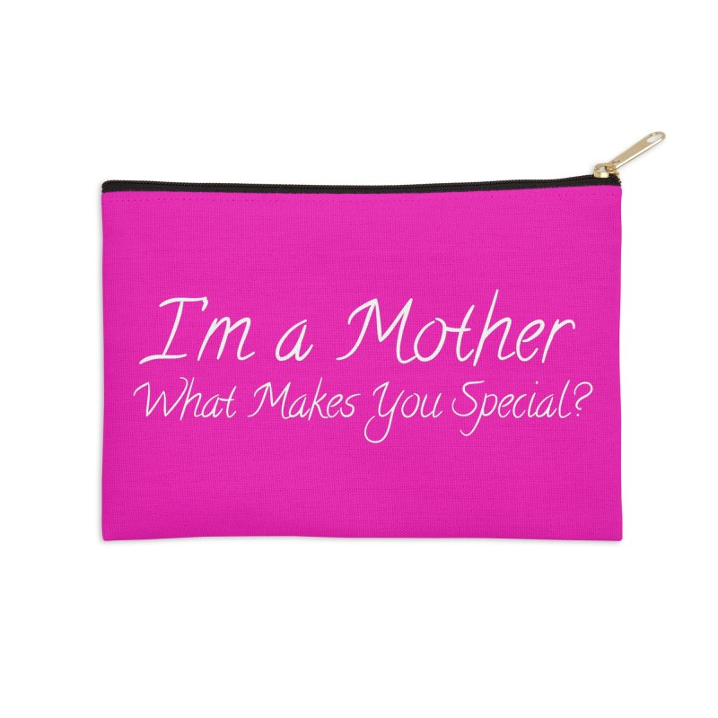 What Makes You Special? Accessories Zip Pouch by Kristy and Luke's Shop of Mostly Horrible Things
