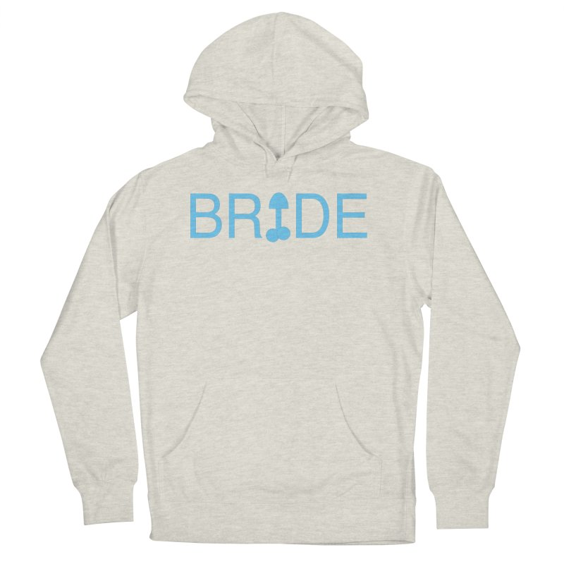 Bachelorette Party Women's Pullover Hoody by Kristy and Luke's Shop of Mostly Horrible Things