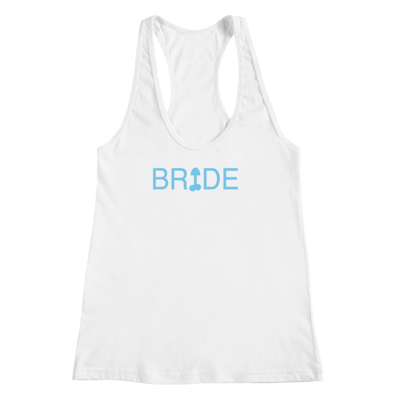 Bachelorette Party in Women's Racerback Tank White by Kristy and Luke's Shop of Mostly Horrible Things