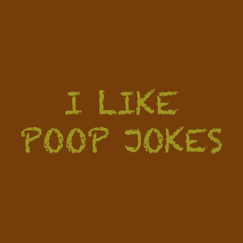 Poop Jokes Kids T-Shirt by Kristy and Luke's Shop of Mostly Horrible Things