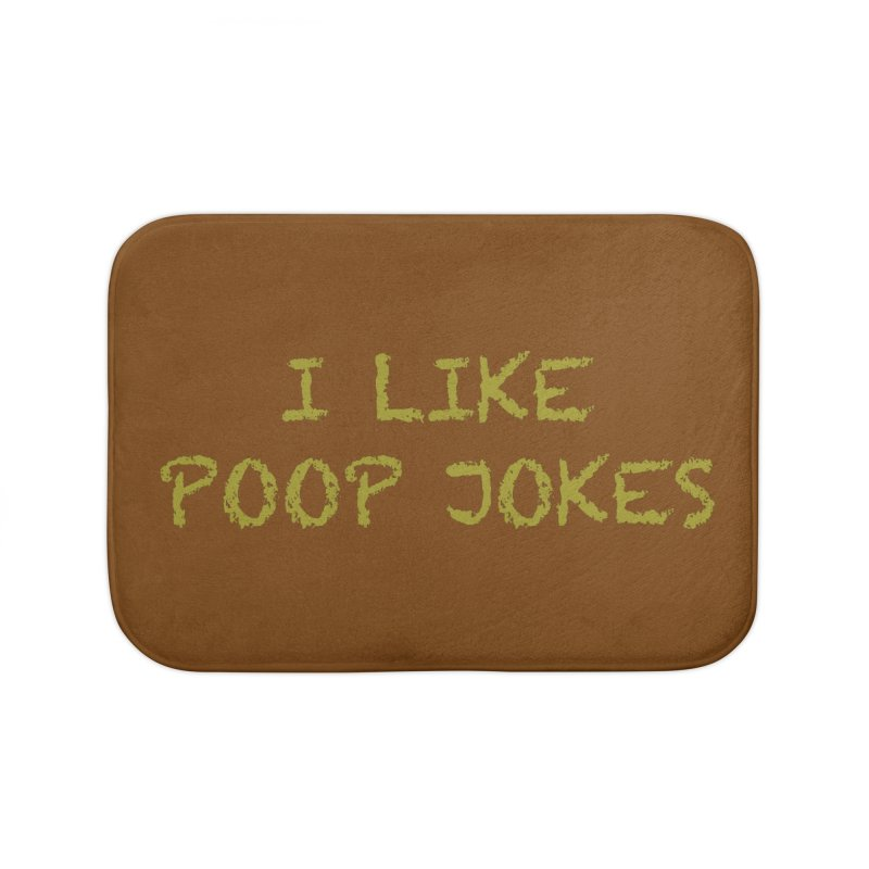 Poop Jokes Home Bath Mat by Kristy and Luke's Shop of Mostly Horrible Things