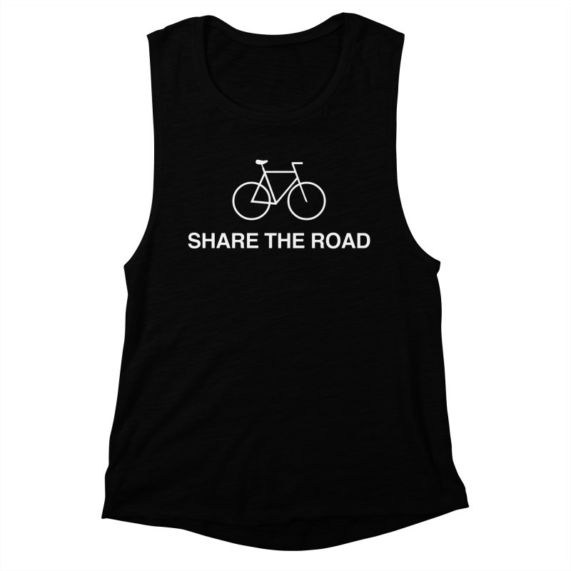 Share the Road Women's Muscle Tank by Kristy and Luke's Shop of Mostly Horrible Things