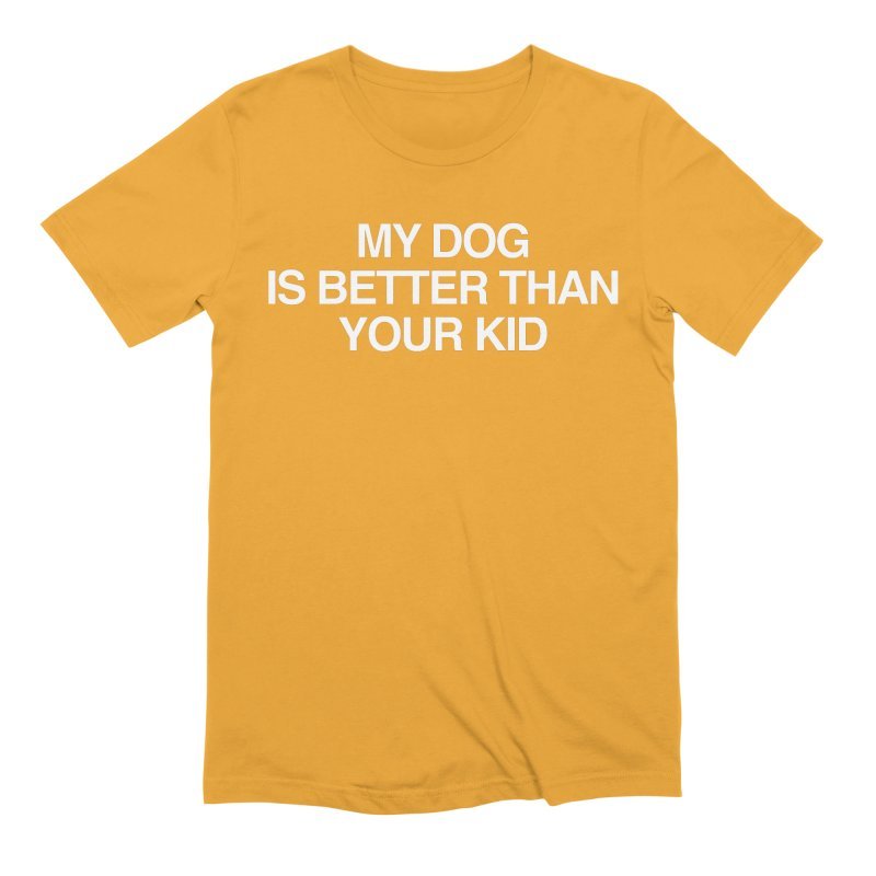 Dog > Kid Men's Extra Soft T-Shirt by Kristy and Luke's Shop of Mostly Horrible Things