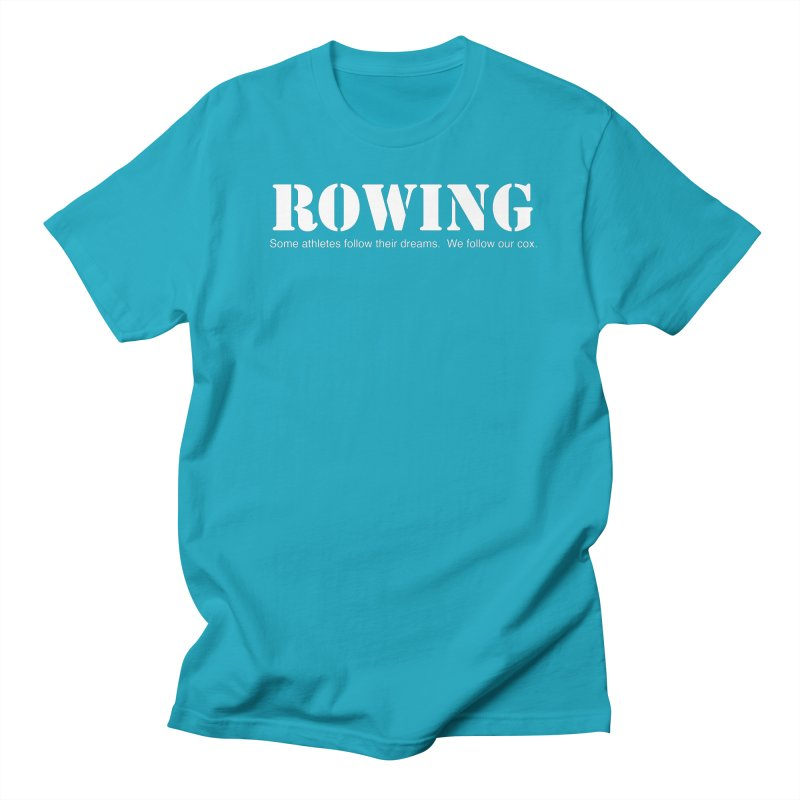 Rowing Dreams Men's Regular T-Shirt by Kristy and Luke's Shop of Mostly Horrible Things