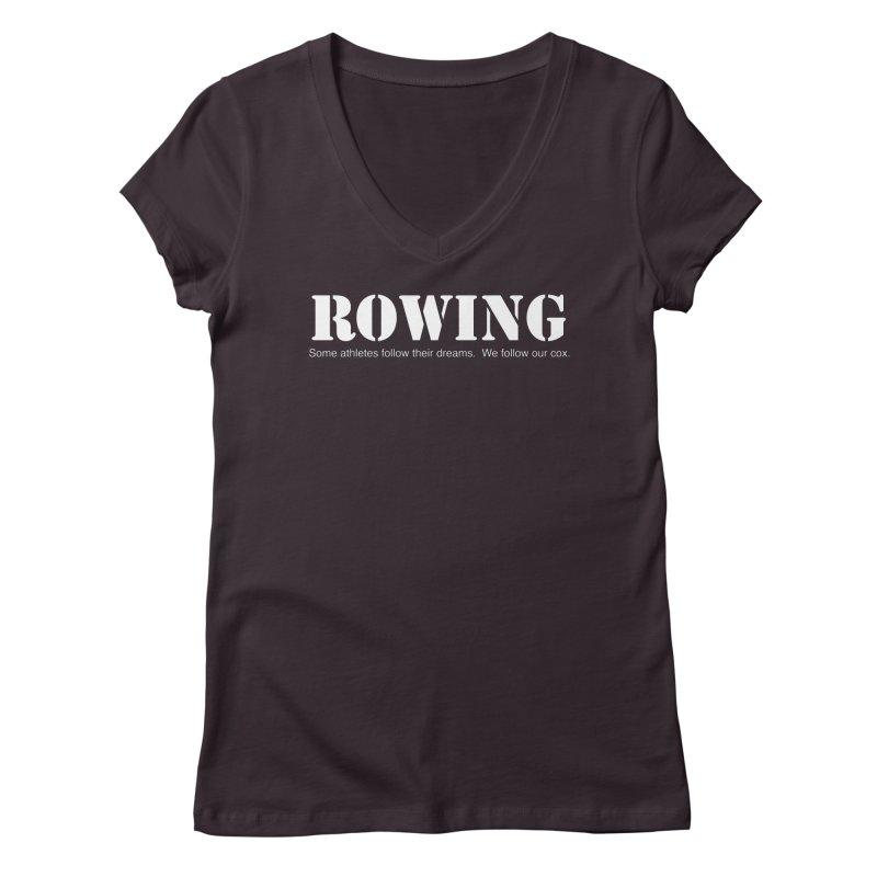 Rowing Dreams Women's Regular V-Neck by Kristy and Luke's Shop of Mostly Horrible Things