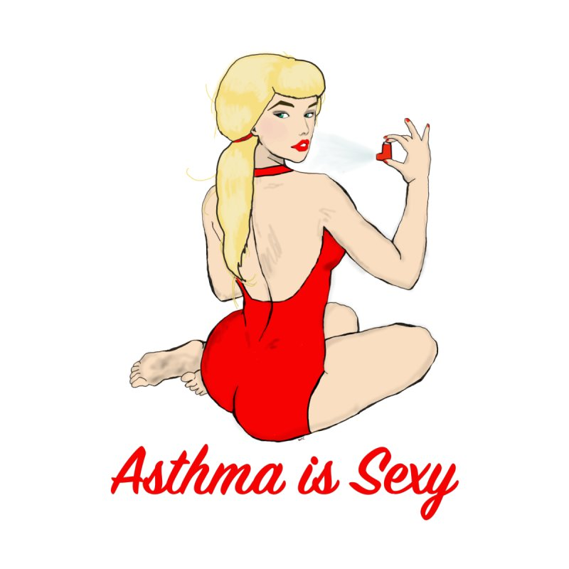 Asthma is Sexy Women's Scoop Neck by Kristy and Luke's Shop of Mostly Horrible Things