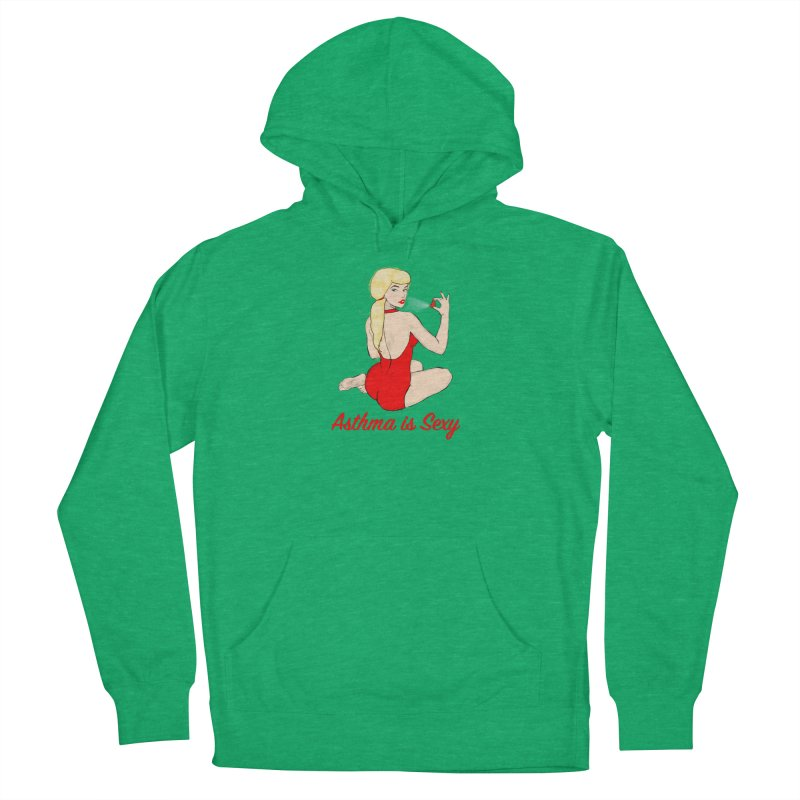 Asthma is Sexy Women's French Terry Pullover Hoody by Kristy and Luke's Shop of Mostly Horrible Things