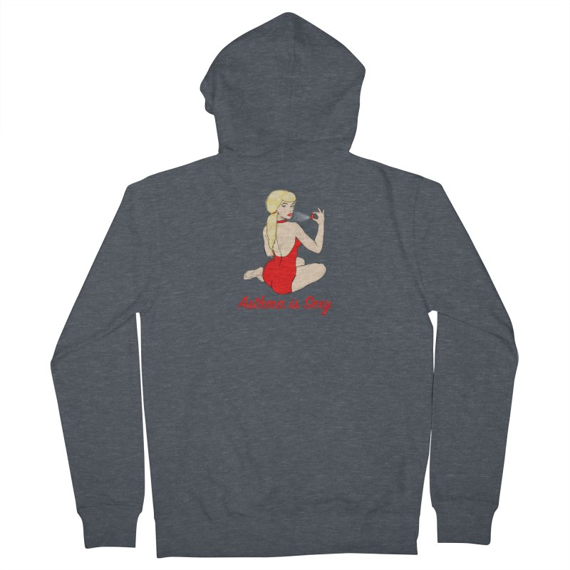 Asthma is Sexy Women's French Terry Zip-Up Hoody by Kristy and Luke's Shop of Mostly Horrible Things