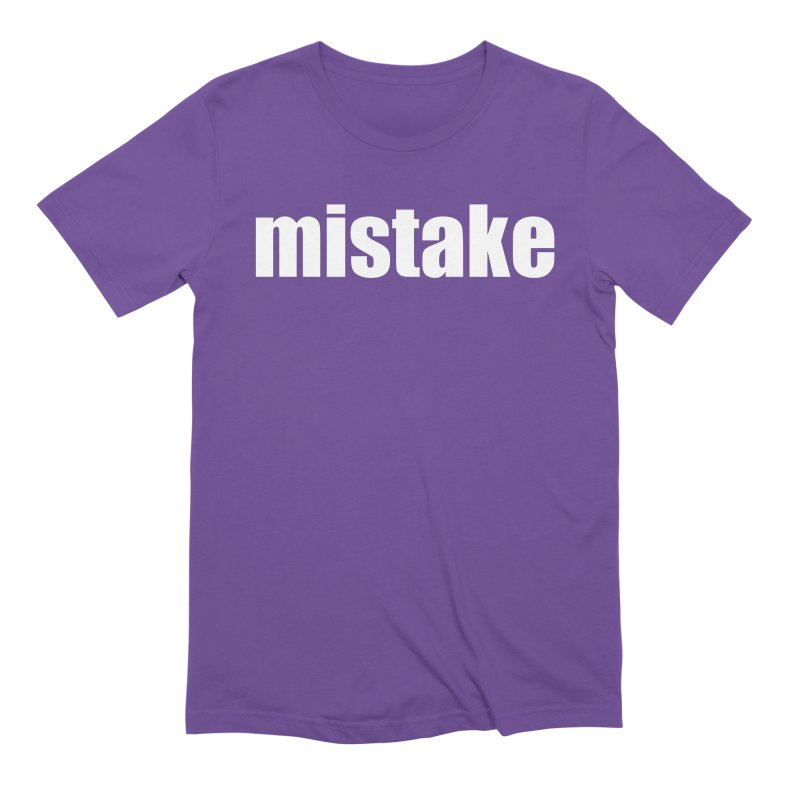 Mistake Men's Extra Soft T-Shirt by Kristy and Luke's Shop of Mostly Horrible Things