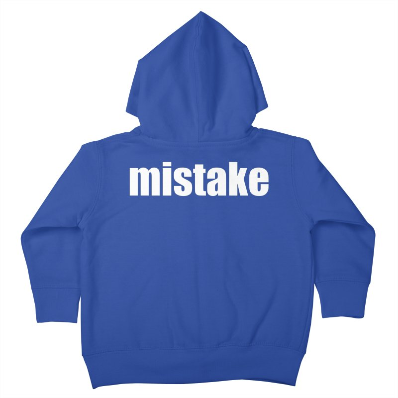 Mistake Kids Toddler Zip-Up Hoody by Kristy and Luke's Shop of Mostly Horrible Things