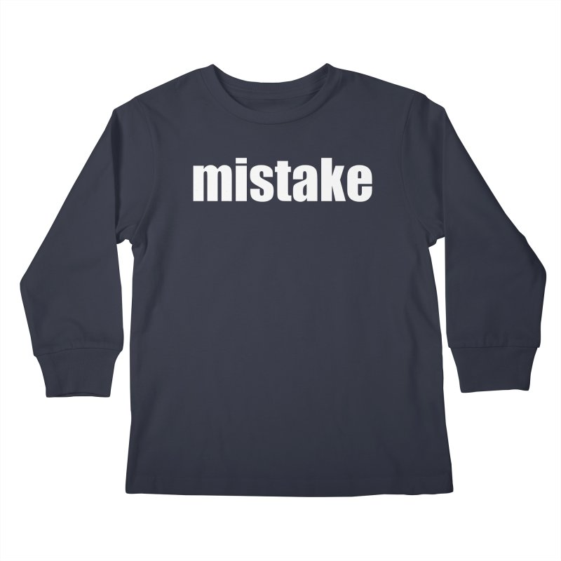 Mistake Kids Longsleeve T-Shirt by Kristy and Luke's Shop of Mostly Horrible Things