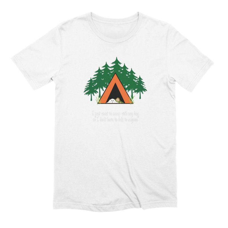 Camping w/ Dogs - Ladies Version Men's Extra Soft T-Shirt by Kristy and Luke's Shop of Mostly Horrible Things