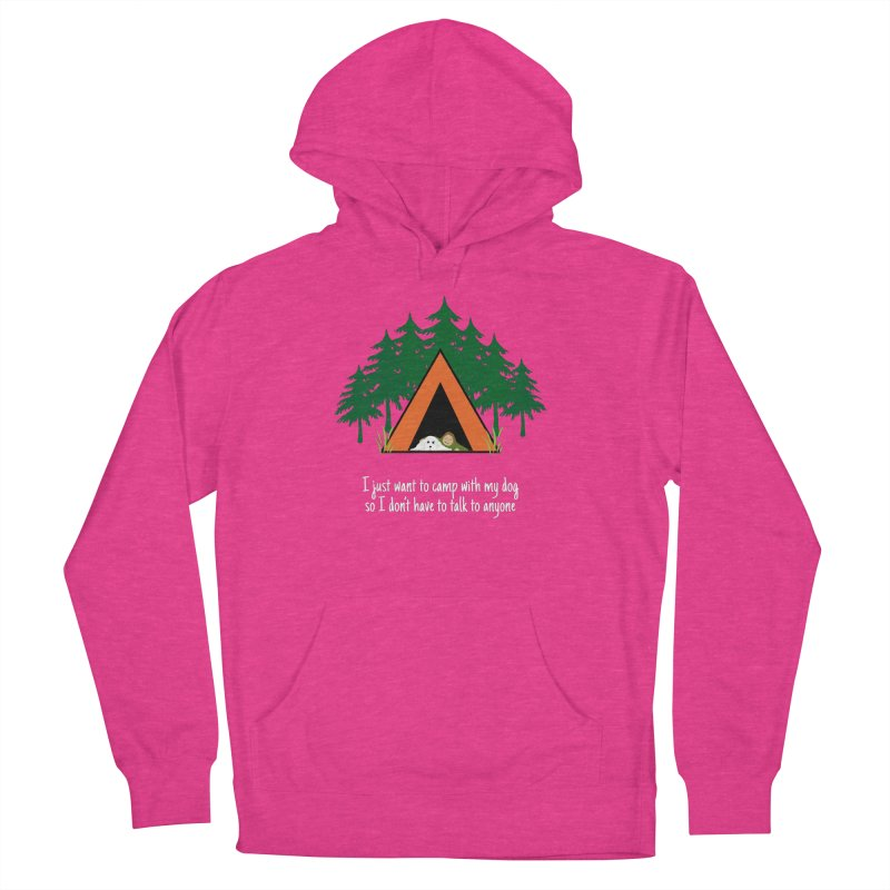 Camping w/ Dogs - Ladies Version Women's French Terry Pullover Hoody by Kristy and Luke's Shop of Mostly Horrible Things
