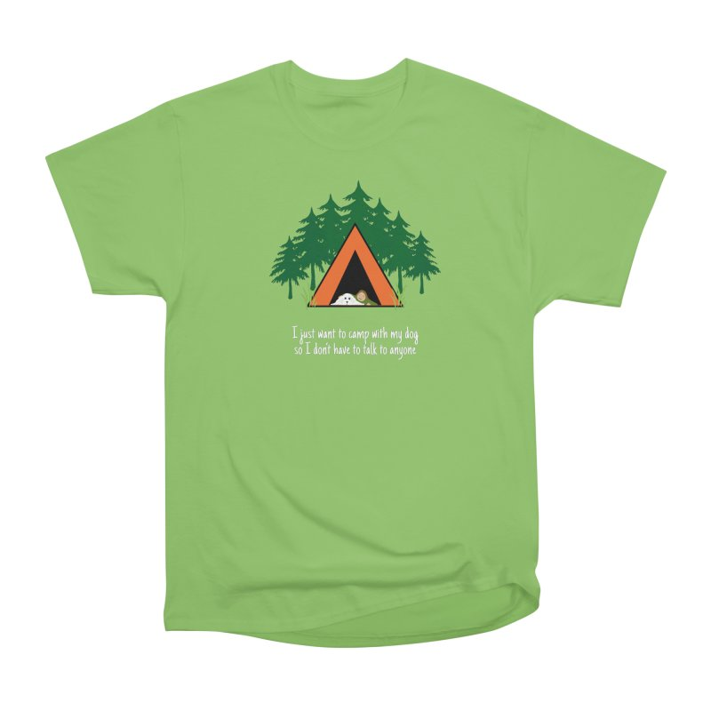 Camping w/ Dogs - Ladies Version Women's Heavyweight Unisex T-Shirt by Kristy and Luke's Shop of Mostly Horrible Things