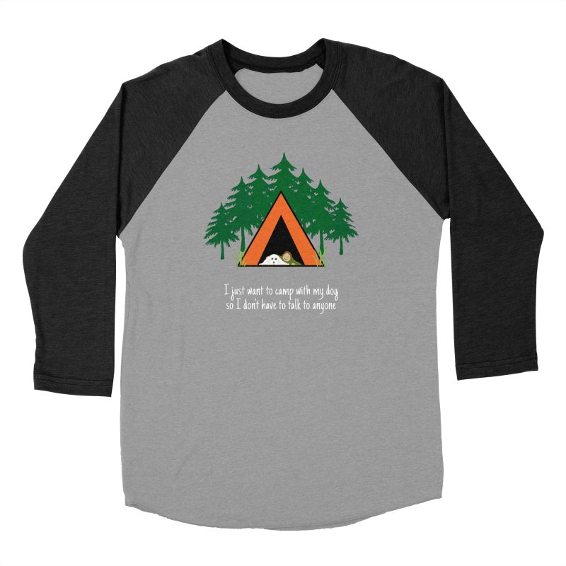 Camping w/ Dogs - Ladies Version Women's Baseball Triblend Longsleeve T-Shirt by Kristy and Luke's Shop of Mostly Horrible Things