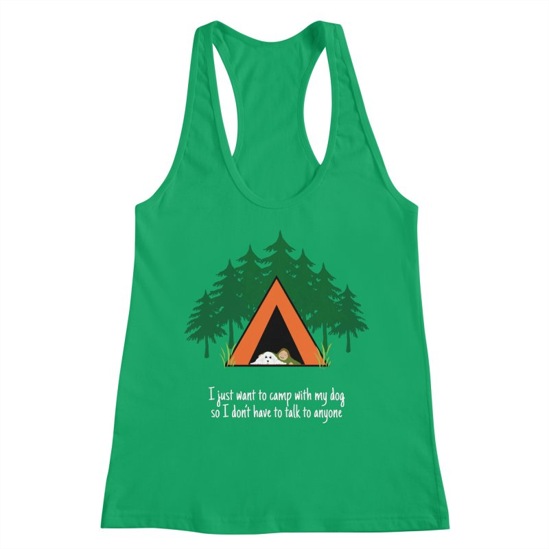 Camping w/ Dogs - Ladies Version Women's Racerback Tank by Kristy and Luke's Shop of Mostly Horrible Things