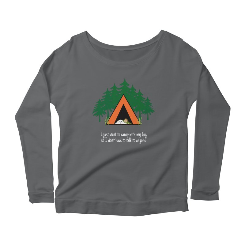 Camping w/ Dogs - Ladies Version Women's Longsleeve T-Shirt by Kristy and Luke's Shop of Mostly Horrible Things