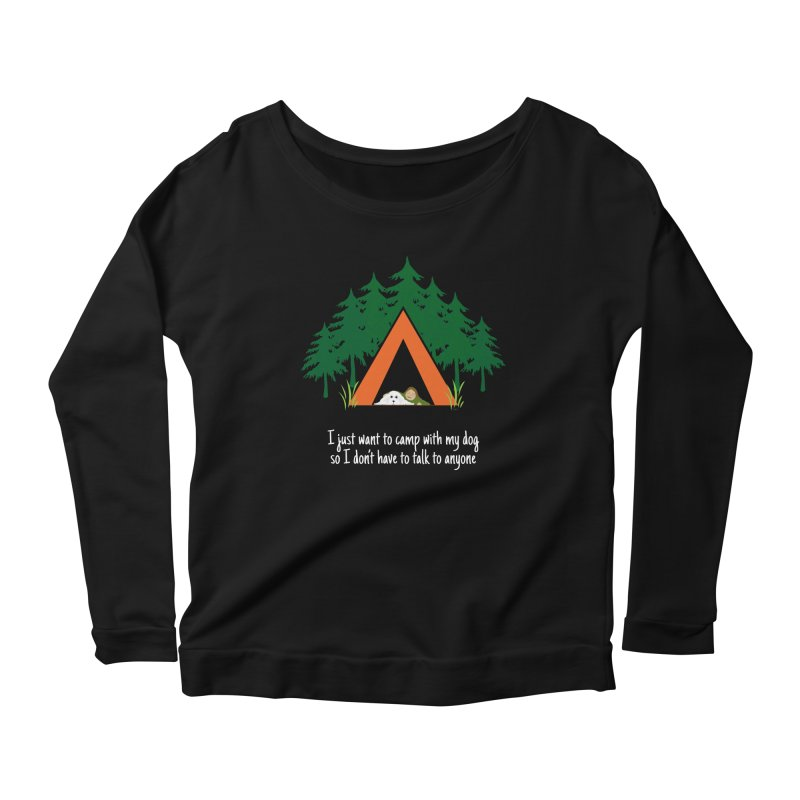 Camping w/ Dogs - Ladies Version Women's Longsleeve Scoopneck  by Kristy and Luke's Shop of Mostly Horrible Things