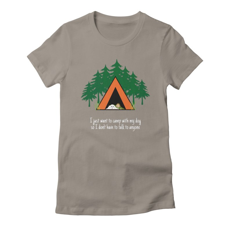 Camping w/ Dogs - Ladies Version Women's Fitted T-Shirt by Kristy and Luke's Shop of Mostly Horrible Things