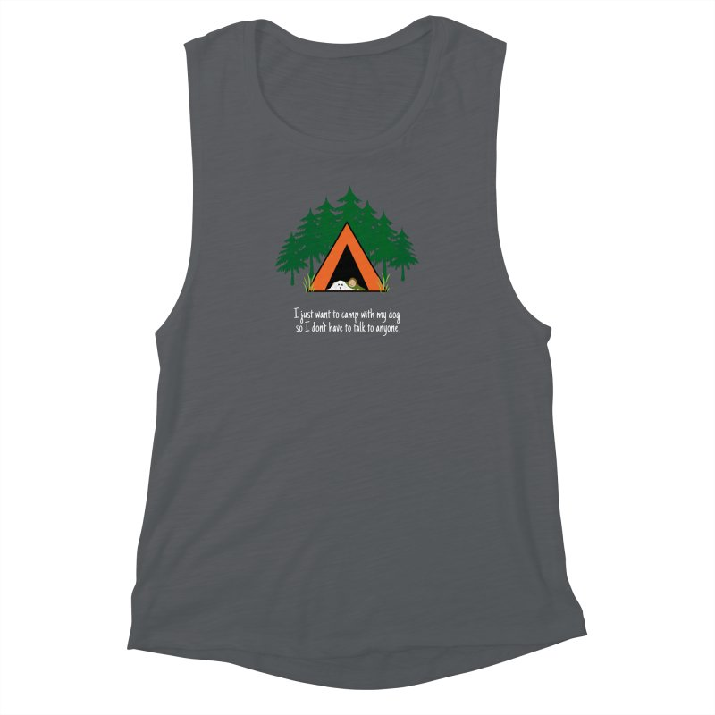 Camping w/ Dogs - Ladies Version Women's Muscle Tank by Kristy and Luke's Shop of Mostly Horrible Things