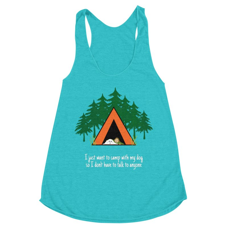 Camping w/ Dogs - Ladies Version Women's Racerback Triblend Tank by Kristy and Luke's Shop of Mostly Horrible Things