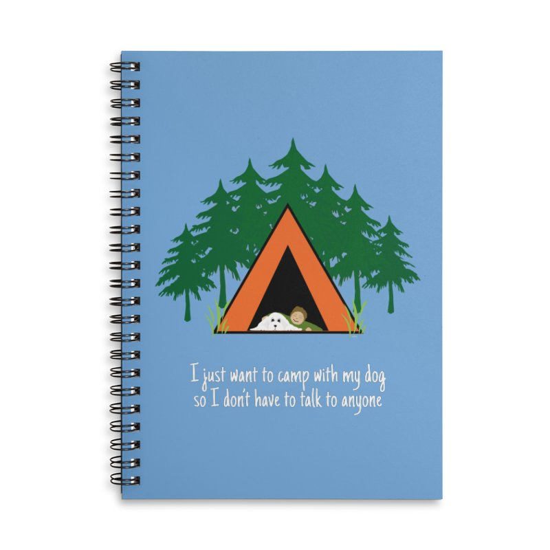 Camping w/ Dogs – Guys Version Accessories Lined Spiral Notebook by Kristy and Luke's Shop of Mostly Horrible Things