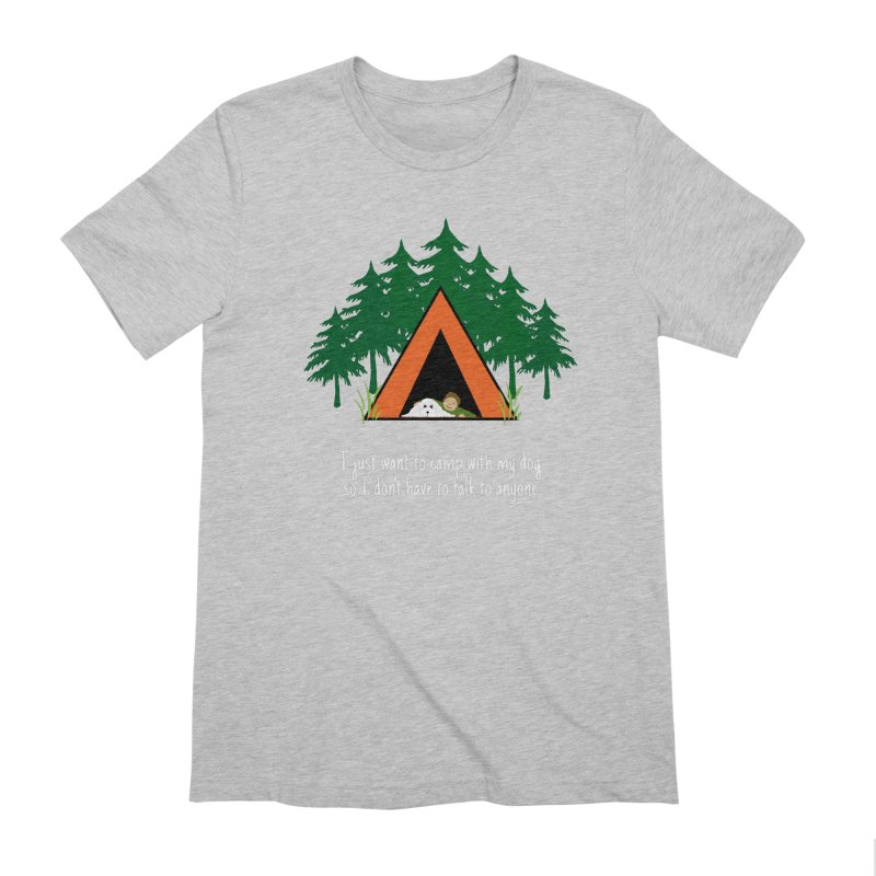 Camping w/ Dogs – Guys Version Men's Extra Soft T-Shirt by Kristy and Luke's Shop of Mostly Horrible Things