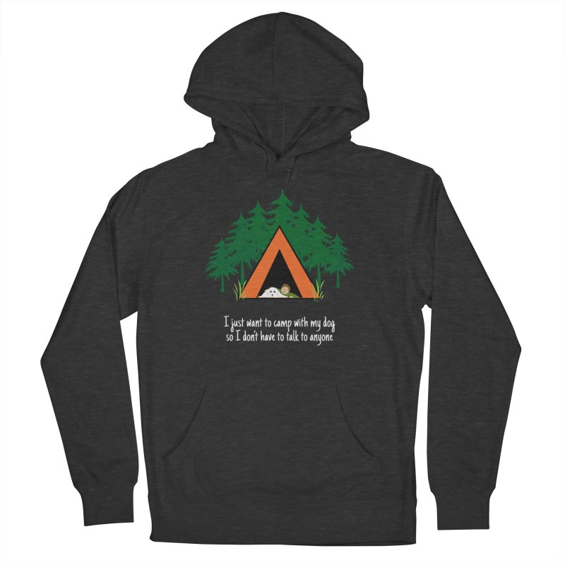 Camping w/ Dogs – Guys Version Men's Pullover Hoody by Kristy and Luke's Shop of Mostly Horrible Things