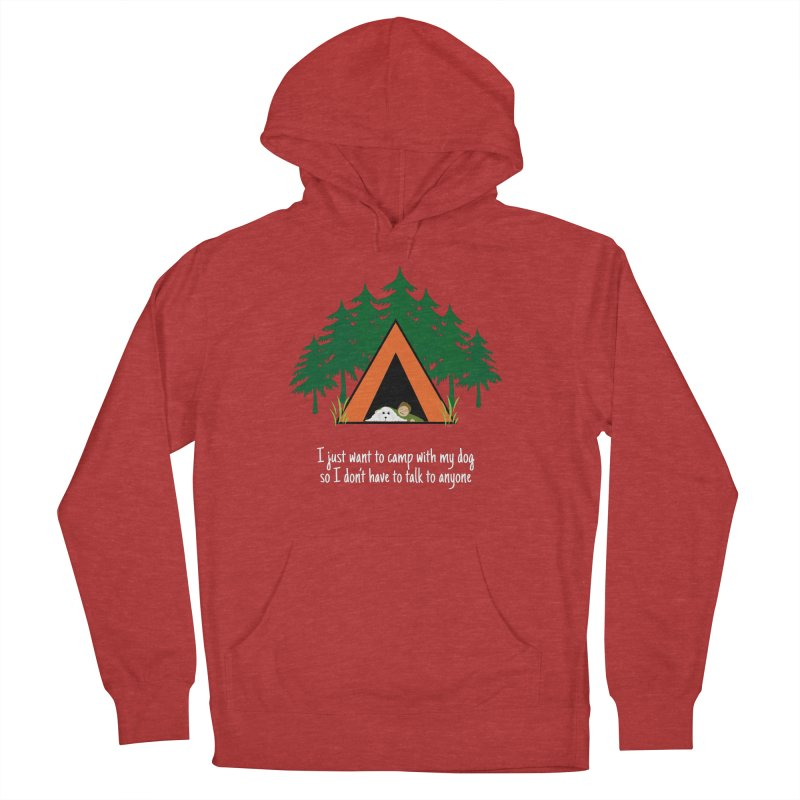 Camping w/ Dogs – Guys Version Men's French Terry Pullover Hoody by Kristy and Luke's Shop of Mostly Horrible Things