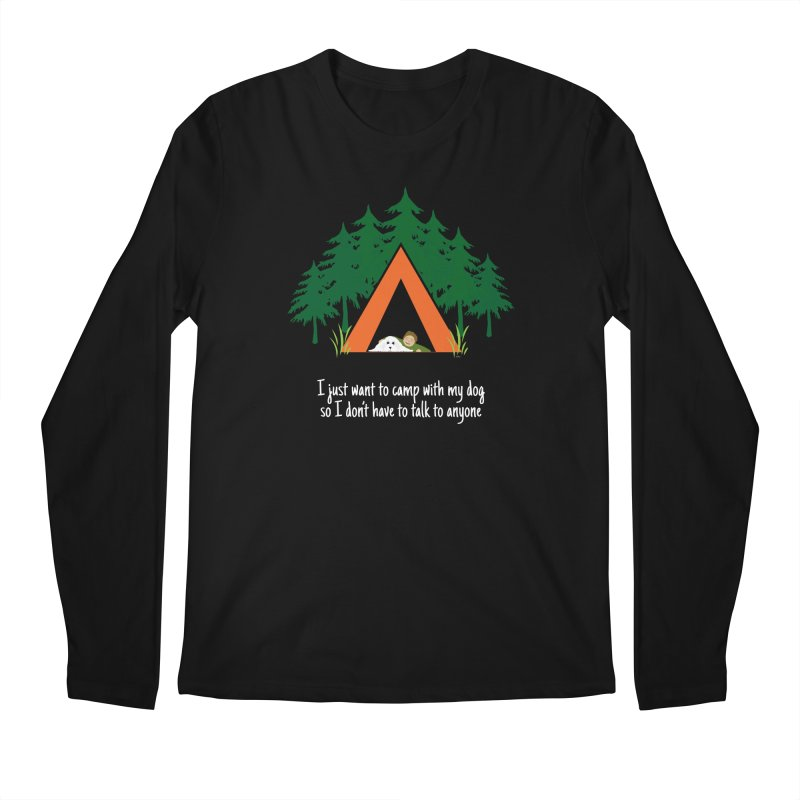 Camping w/ Dogs – Guys Version Men's Regular Longsleeve T-Shirt by Kristy and Luke's Shop of Mostly Horrible Things