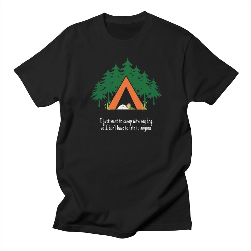Camping w/ Dogs – Guys Version Men's T-Shirt by Kristy and Luke's Shop of Mostly Horrible Things