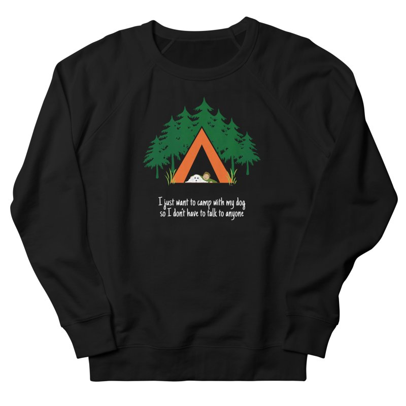 Camping w/ Dogs – Guys Version Men's French Terry Sweatshirt by Kristy and Luke's Shop of Mostly Horrible Things