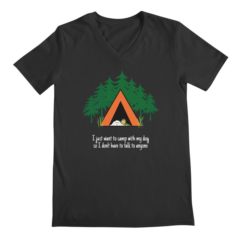 Camping w/ Dogs – Guys Version Men's Regular V-Neck by Kristy and Luke's Shop of Mostly Horrible Things