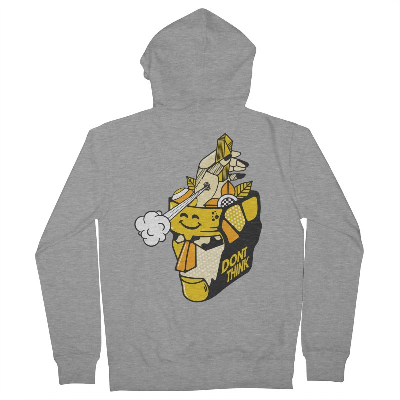 DONT THINK Women's French Terry Zip-Up Hoody by kukulcanvas's Artist Shop