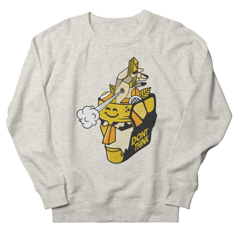DONT THINK Men's Sweatshirt by kukulcanvas's Artist Shop