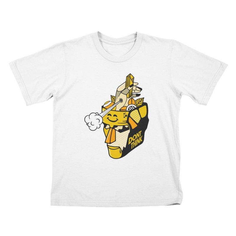 DONT THINK Kids T-Shirt by kukulcanvas's Artist Shop