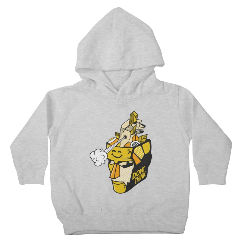 DONT THINK Kids Toddler Pullover Hoody by kukulcanvas's Artist Shop