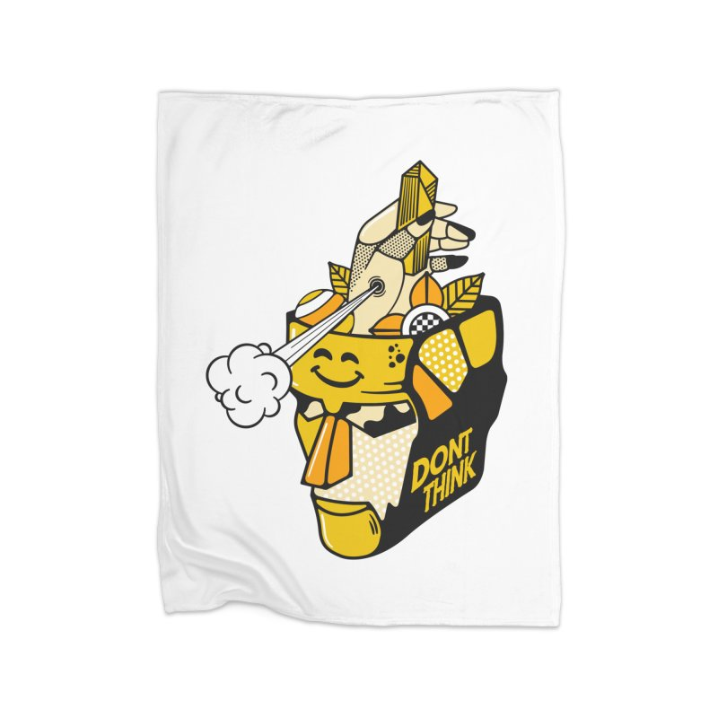 DONT THINK Home Blanket by kukulcanvas's Artist Shop