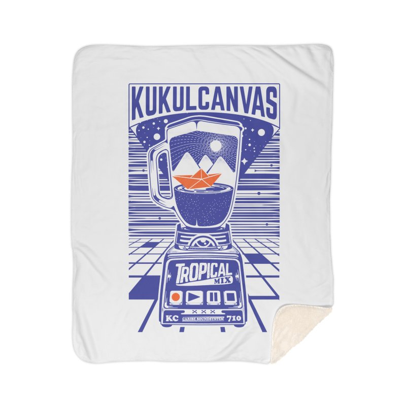 TROPICAL MIX Home Sherpa Blanket Blanket by kukulcanvas's Artist Shop