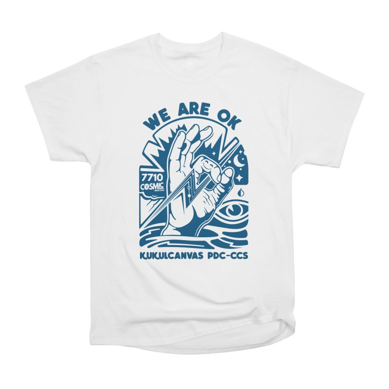 WE ARE OK Men's Heavyweight T-Shirt by kukulcanvas's Artist Shop
