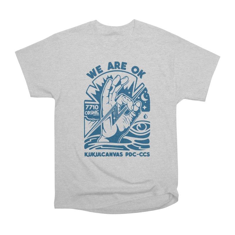 WE ARE OK Men's Heavyweight T-Shirt by kukulcanvas's Artist Shop